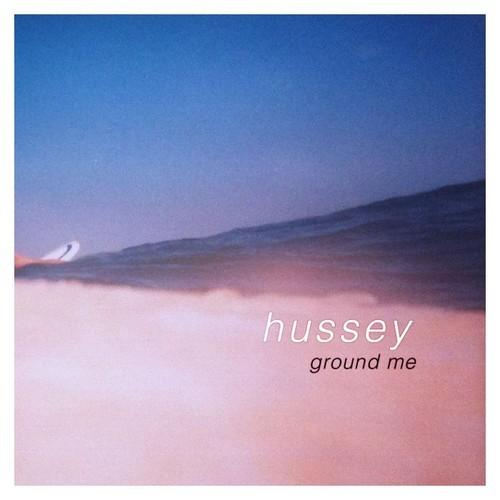 Hussey-Ground Me