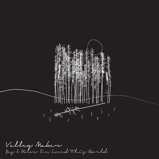 ValleyMaker_AlbumCover