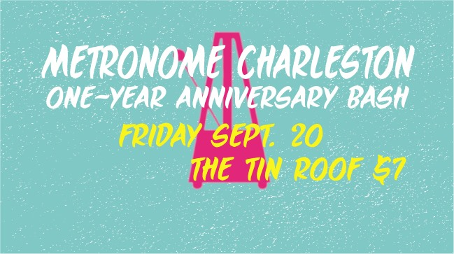 Metronome Charleston One Year B-Day Bash