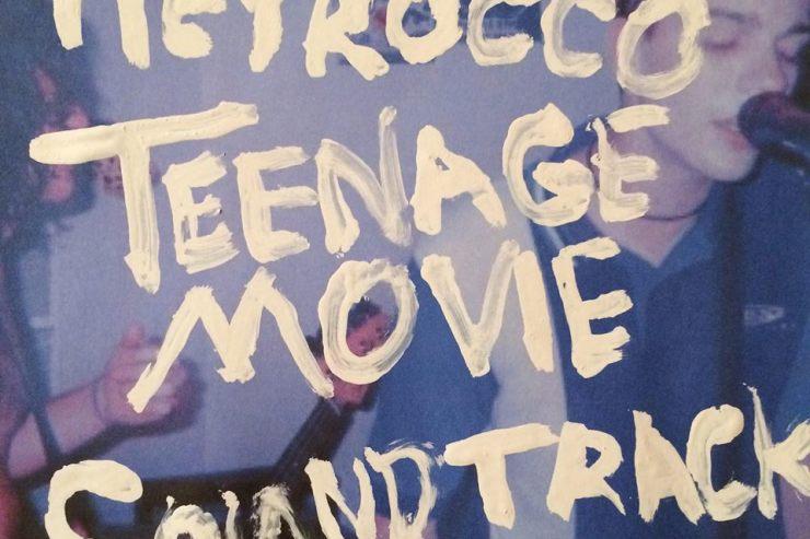 Album Review: Heyrocco-Teenage Movie Soundtrack