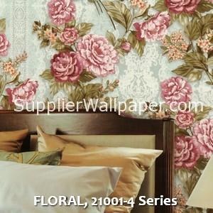 FLORAL, 21001-4 Series