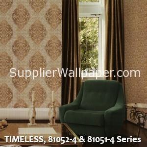 TIMELESS, 81052-4 & 81051-4 Series