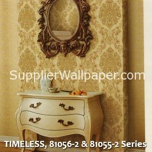 TIMELESS, 81056-2 & 81055-2 Series