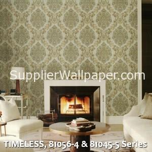 TIMELESS, 81056-4 & 81045-5 Series