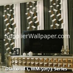 Diamond 1, WM-50173 Series