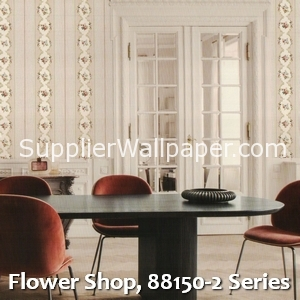 Flower Shop, 88150-2 Series