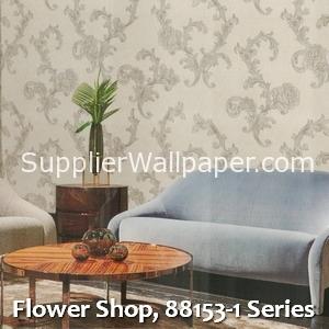 Flower Shop, 88153-1 Series