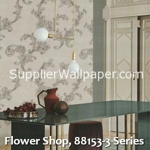 Flower Shop, 88153-3 Series