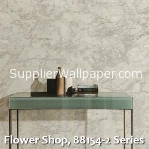 Flower Shop, 88154-2 Series