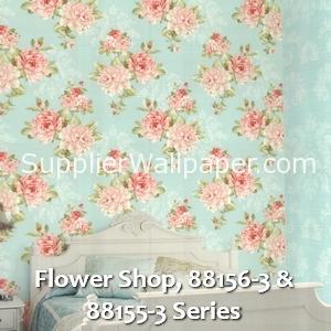 Flower Shop, 88156-3 & 88155-3 Series