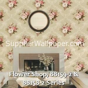 Flower Shop, 88159-2 & 88158-2 Series