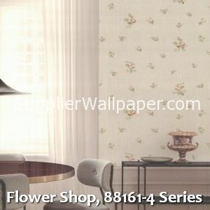 Flower Shop, 88161-4 Series