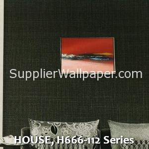 HOUSE, H666-112 Series
