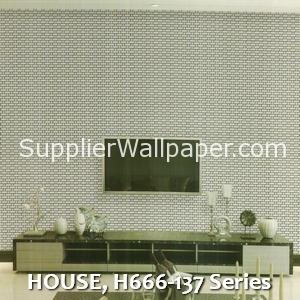 HOUSE, H666-137 Series