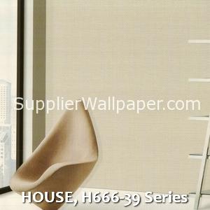 HOUSE, H666-39 Series