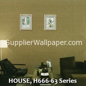 HOUSE, H666-63 Series