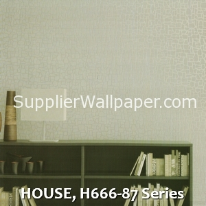 HOUSE, H666-87 Series
