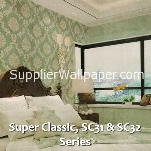 Super Classic, SC31 & SC32 Series