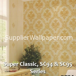 Super Classic, SC94 & SC95 Series