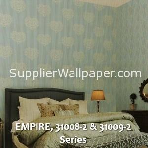 EMPIRE, 31008-2 & 31009-2 Series