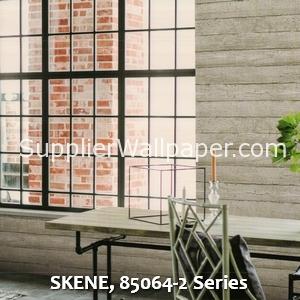SKENE, 85064-2 Series