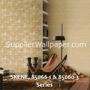 SKENE, 85066-1 & 85060-3 Series