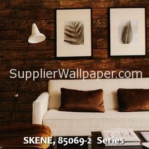 SKENE, 85069-2 Series