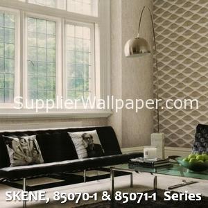 SKENE, 85070-1 & 85071-1 Series