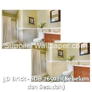 3D Brick - SDB 26502 (Sebelum dan Sesudah)