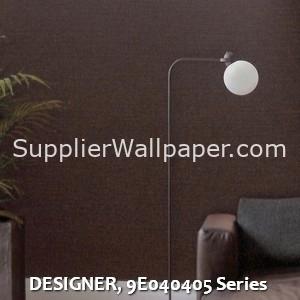 DESIGNER, 9E040405 Series