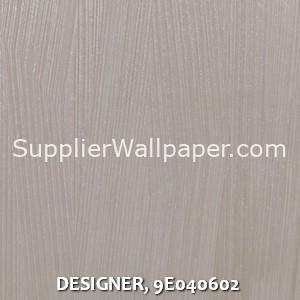 DESIGNER, 9E040602