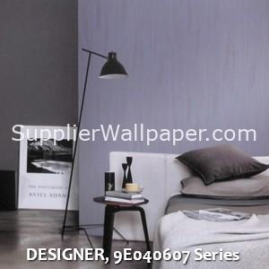 DESIGNER, 9E040607 Series