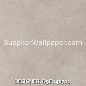 DESIGNER, D9E040702