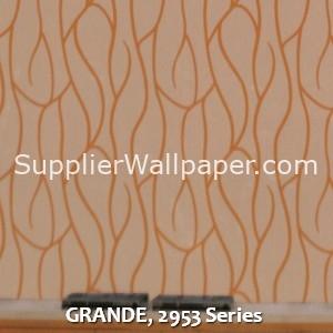 GRANDE, 2953 Series