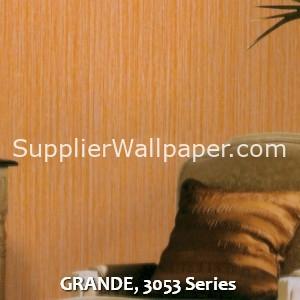 GRANDE, 3053 Series