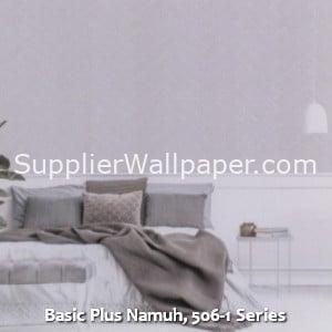 Basic Plus Namuh, 506-1 Series
