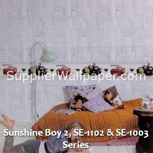 Sunshine Boy 2, SE-1102 & SE-1003 Series