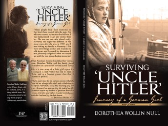 "Surviving ""Uncle Hitler"" ~ Journey of a German Girl, by Dorothea Wollin Noll"