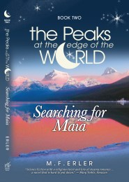 Peaks at the Edge of the World, Book 2, by M.F. Erler
