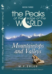 Peaks at the Edge of the World, Book 3, by M.F. Erler