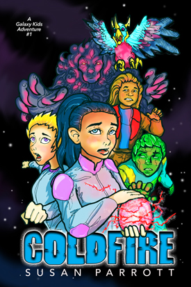 Coldfire, A Galaxy Kids Adventure by Susan Parrott