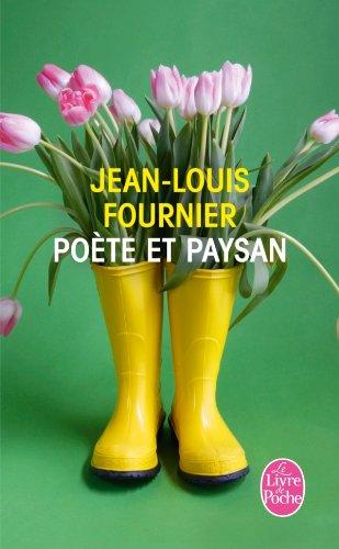Poète et paysan - Jean-louis Fournier