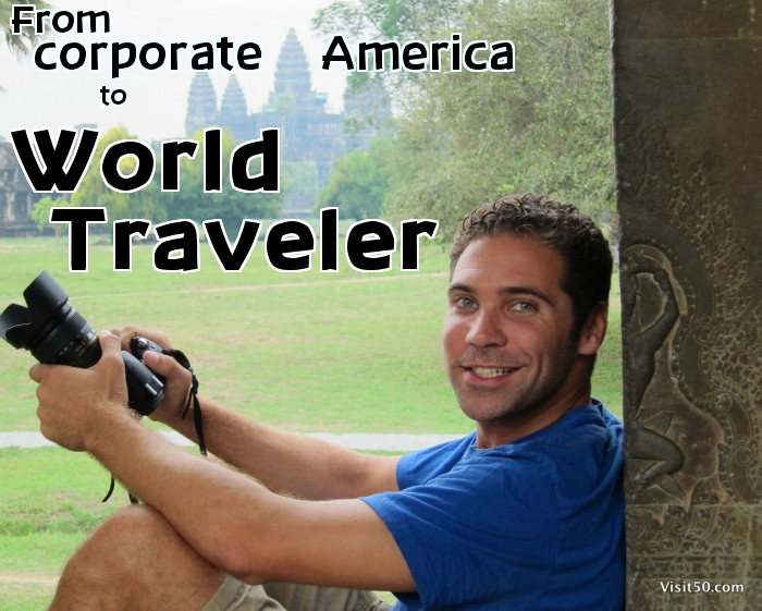 My story - Corporate America to World Traveler