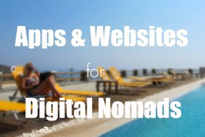 Best apps and websites for digital nomads