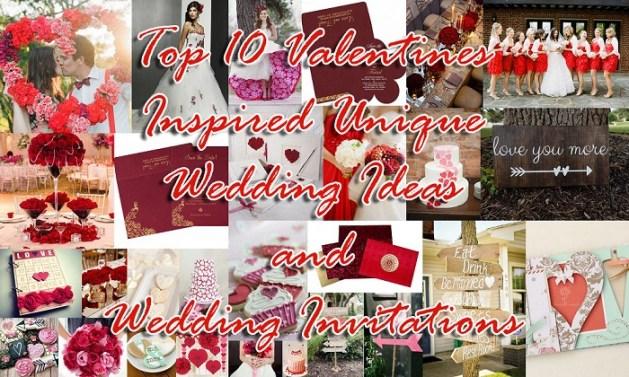 Top 10 Valetines Inspired Wedding Ideas and Wedding Invitations