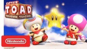 My Nintendo in July: Captain Toad and Toadette