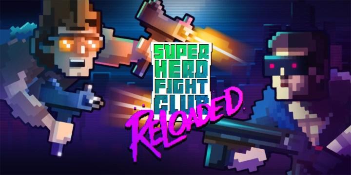 Super Hero Fight Club: Reloaded