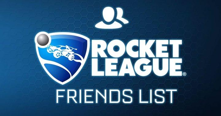 Rocket League Friends List (Update)