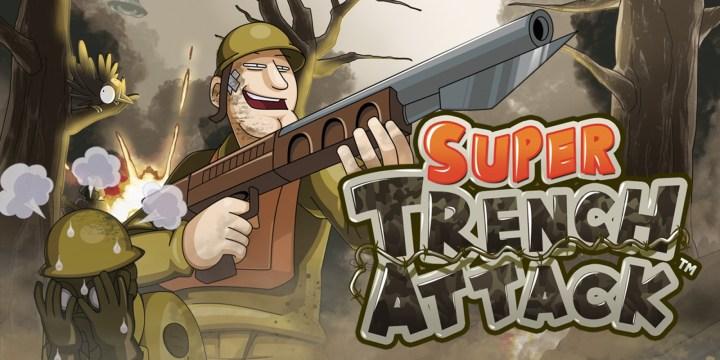 SUPER TRENCH ATTACK