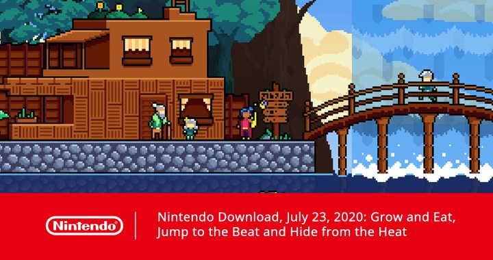 Nintendo Download, July 23, 2020: Grow and Eat, Jump to the Beat and Hide from the Heat